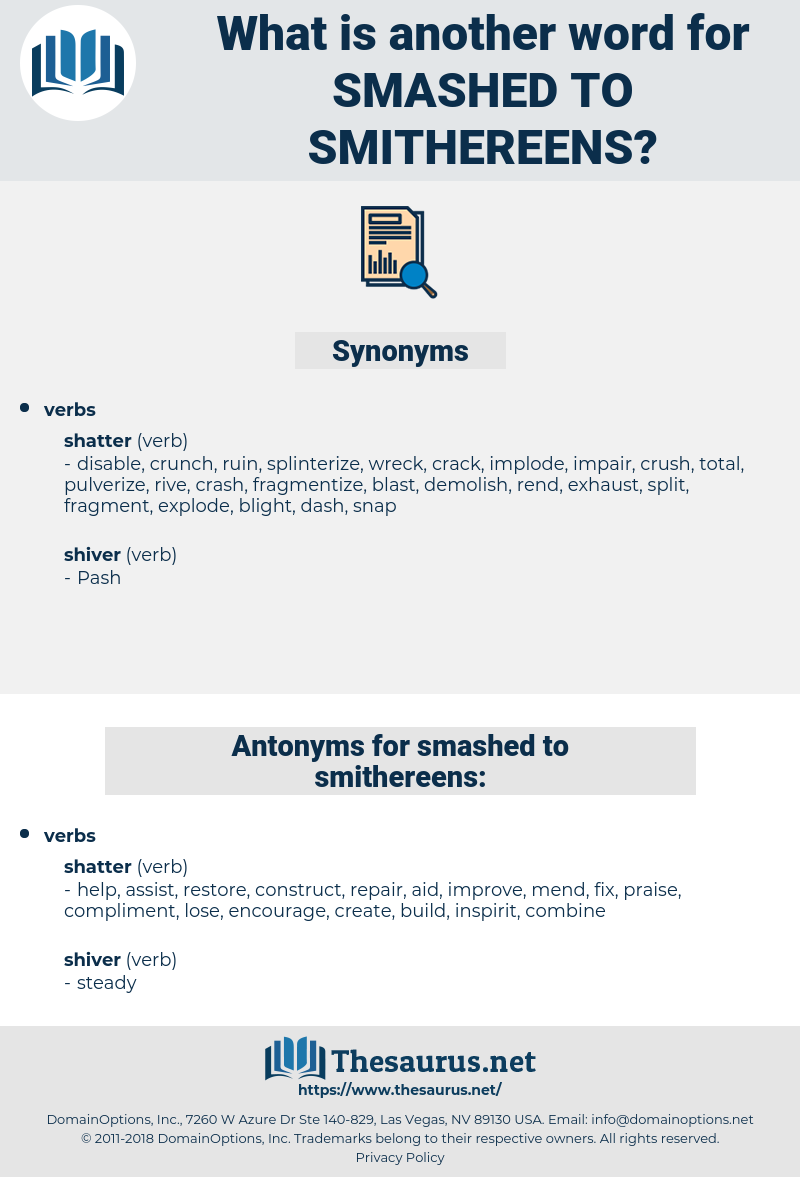 smashed to smithereens, synonym smashed to smithereens, another word for smashed to smithereens, words like smashed to smithereens, thesaurus smashed to smithereens