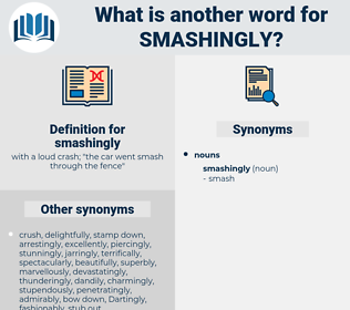 smashingly, synonym smashingly, another word for smashingly, words like smashingly, thesaurus smashingly