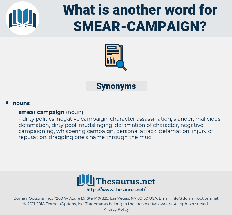 smear campaign, synonym smear campaign, another word for smear campaign, words like smear campaign, thesaurus smear campaign