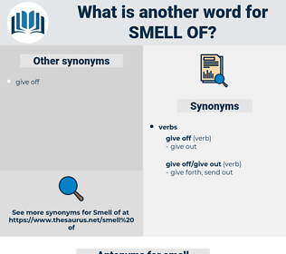smell of, synonym smell of, another word for smell of, words like smell of, thesaurus smell of