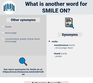 smile on, synonym smile on, another word for smile on, words like smile on, thesaurus smile on