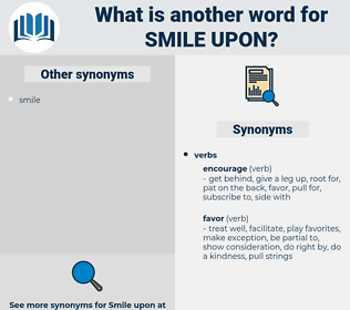 smile upon, synonym smile upon, another word for smile upon, words like smile upon, thesaurus smile upon