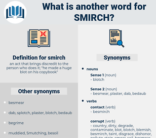 smirch, synonym smirch, another word for smirch, words like smirch, thesaurus smirch