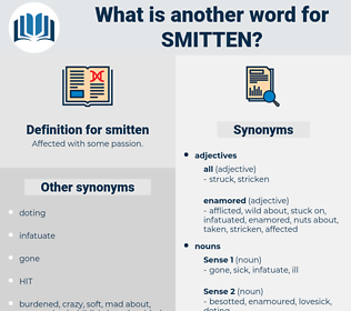 smitten, synonym smitten, another word for smitten, words like smitten, thesaurus smitten