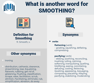 Smoothing, synonym Smoothing, another word for Smoothing, words like Smoothing, thesaurus Smoothing
