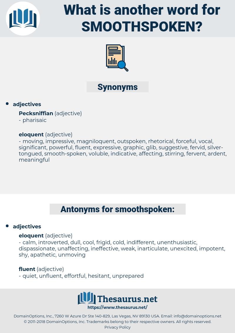 smoothspoken, synonym smoothspoken, another word for smoothspoken, words like smoothspoken, thesaurus smoothspoken