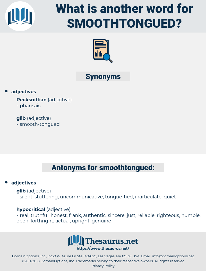 smoothtongued, synonym smoothtongued, another word for smoothtongued, words like smoothtongued, thesaurus smoothtongued