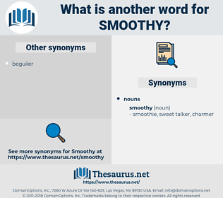 smoothy, synonym smoothy, another word for smoothy, words like smoothy, thesaurus smoothy