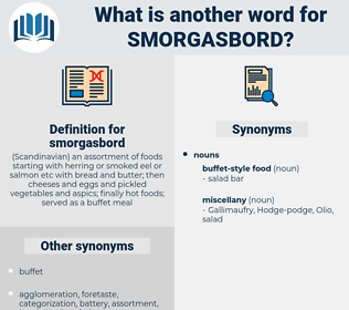 smorgasbord, synonym smorgasbord, another word for smorgasbord, words like smorgasbord, thesaurus smorgasbord