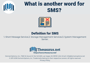 SMS, synonym SMS, another word for SMS, words like SMS, thesaurus SMS