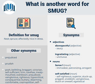 smug, synonym smug, another word for smug, words like smug, thesaurus smug