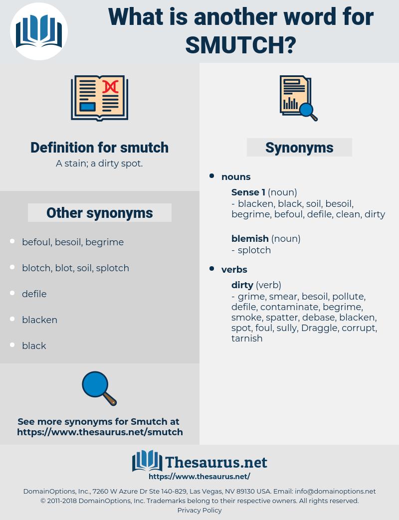 smutch, synonym smutch, another word for smutch, words like smutch, thesaurus smutch