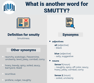 smutty, synonym smutty, another word for smutty, words like smutty, thesaurus smutty