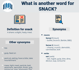 snack, synonym snack, another word for snack, words like snack, thesaurus snack