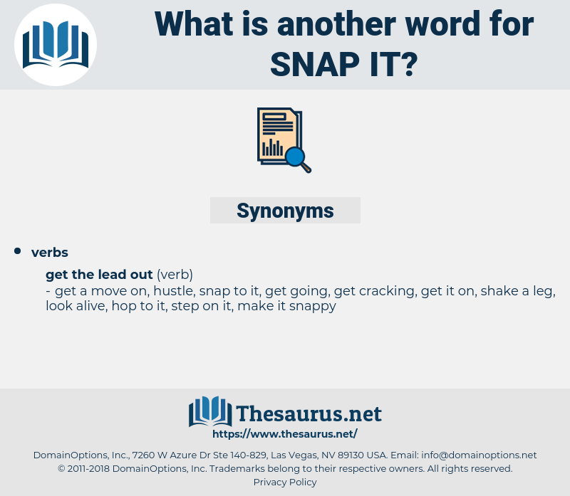 snap it, synonym snap it, another word for snap it, words like snap it, thesaurus snap it