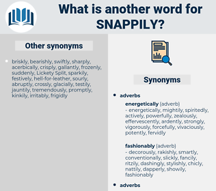 snappily, synonym snappily, another word for snappily, words like snappily, thesaurus snappily