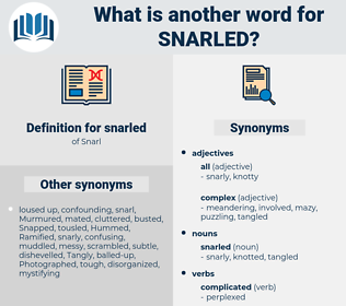snarled, synonym snarled, another word for snarled, words like snarled, thesaurus snarled