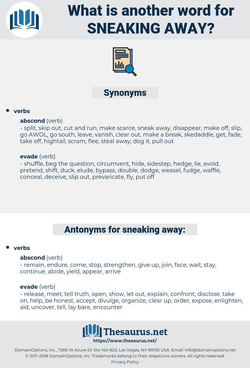 sneaking away, synonym sneaking away, another word for sneaking away, words like sneaking away, thesaurus sneaking away