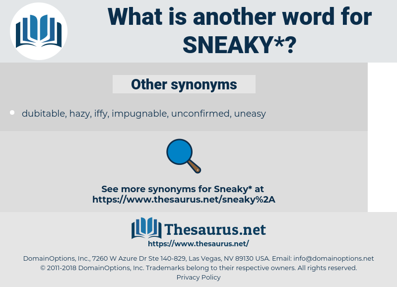 sneaky, synonym sneaky, another word for sneaky, words like sneaky, thesaurus sneaky