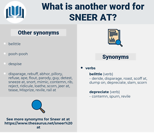 sneer at, synonym sneer at, another word for sneer at, words like sneer at, thesaurus sneer at