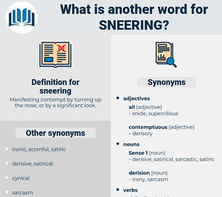 sneering, synonym sneering, another word for sneering, words like sneering, thesaurus sneering