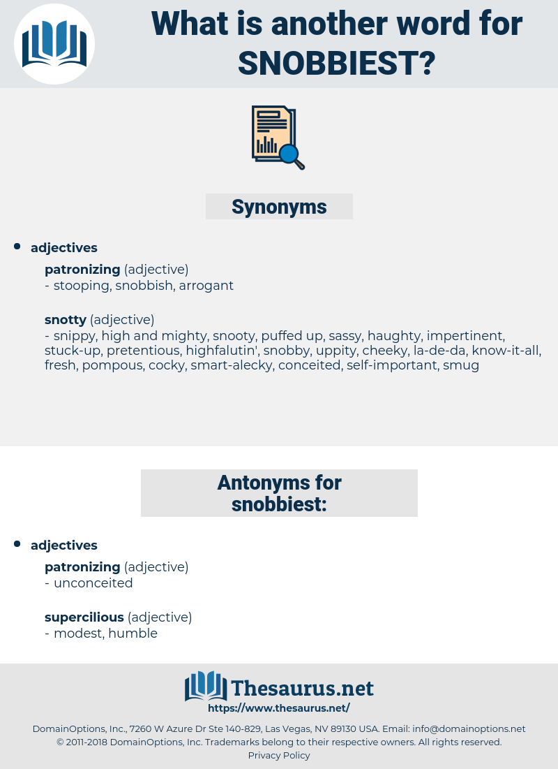 snobbiest, synonym snobbiest, another word for snobbiest, words like snobbiest, thesaurus snobbiest