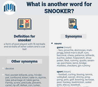snooker, synonym snooker, another word for snooker, words like snooker, thesaurus snooker
