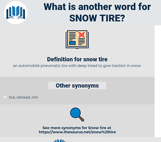snow tire, synonym snow tire, another word for snow tire, words like snow tire, thesaurus snow tire