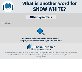 snow-white, synonym snow-white, another word for snow-white, words like snow-white, thesaurus snow-white
