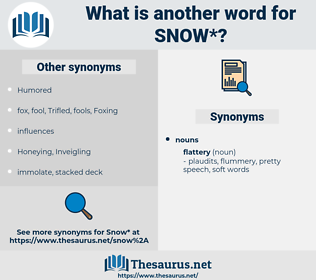 snow, synonym snow, another word for snow, words like snow, thesaurus snow