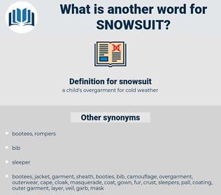 snowsuit, synonym snowsuit, another word for snowsuit, words like snowsuit, thesaurus snowsuit