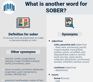 sober, synonym sober, another word for sober, words like sober, thesaurus sober