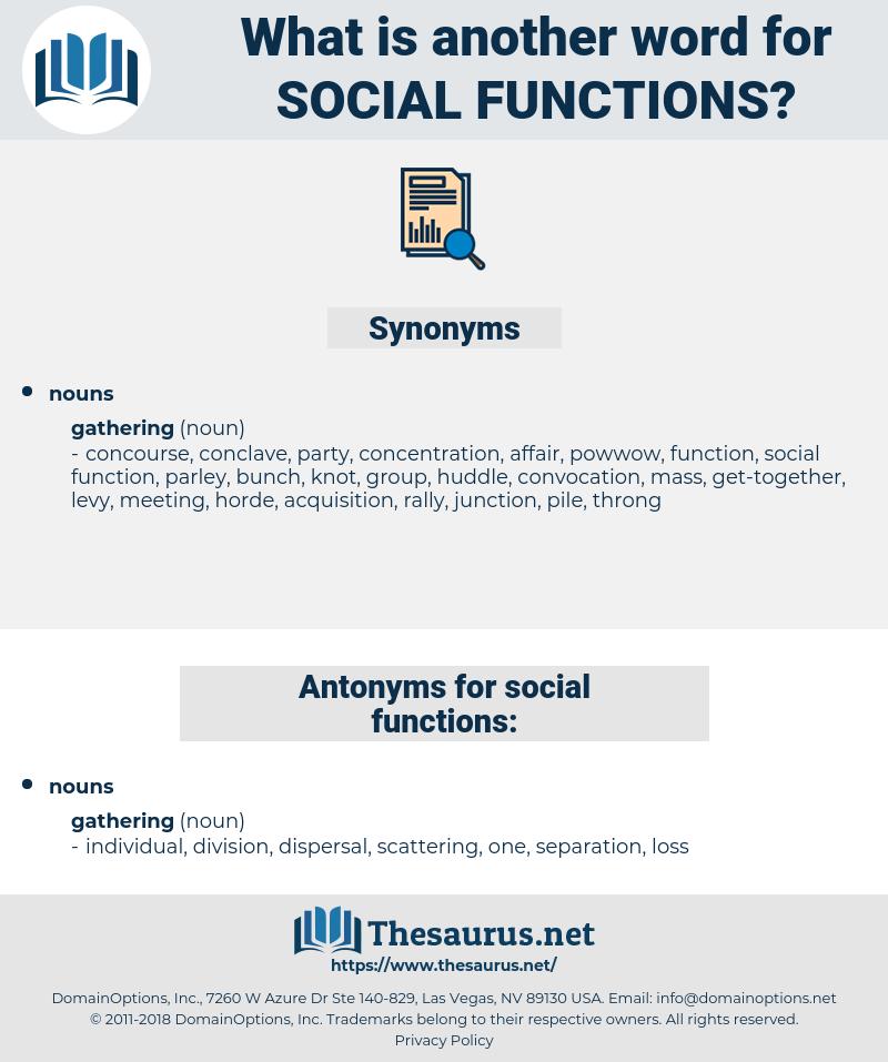 social functions, synonym social functions, another word for social functions, words like social functions, thesaurus social functions