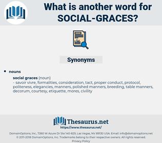 social graces, synonym social graces, another word for social graces, words like social graces, thesaurus social graces