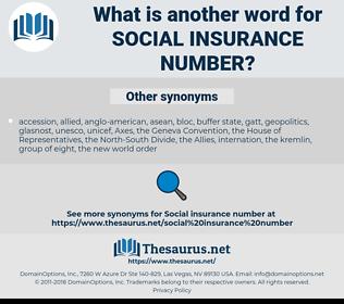 Social Insurance Number, synonym Social Insurance Number, another word for Social Insurance Number, words like Social Insurance Number, thesaurus Social Insurance Number
