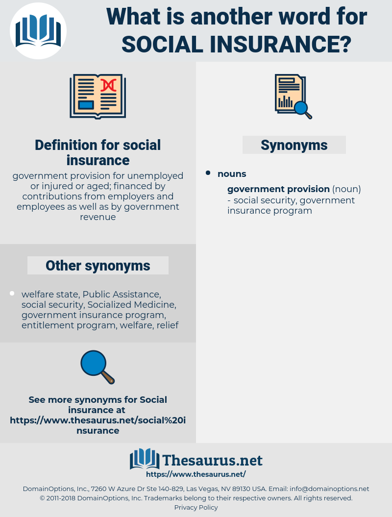 social insurance, synonym social insurance, another word for social insurance, words like social insurance, thesaurus social insurance