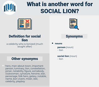 social lion, synonym social lion, another word for social lion, words like social lion, thesaurus social lion