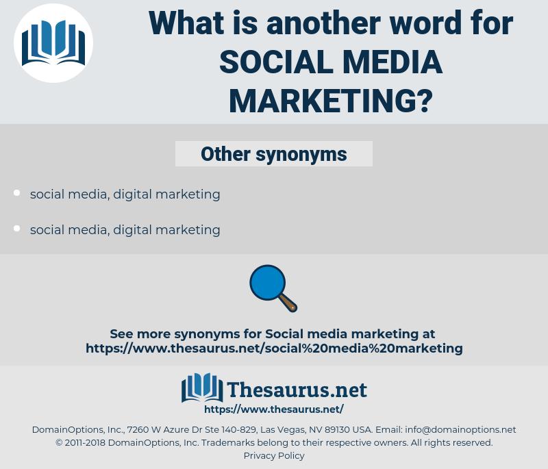 social media marketing, synonym social media marketing, another word for social media marketing, words like social media marketing, thesaurus social media marketing