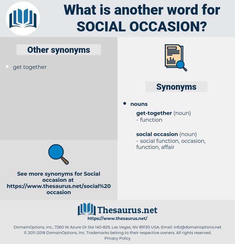 social occasion, synonym social occasion, another word for social occasion, words like social occasion, thesaurus social occasion