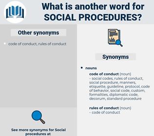 social procedures, synonym social procedures, another word for social procedures, words like social procedures, thesaurus social procedures