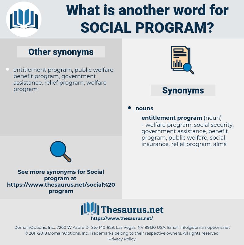 social program, synonym social program, another word for social program, words like social program, thesaurus social program