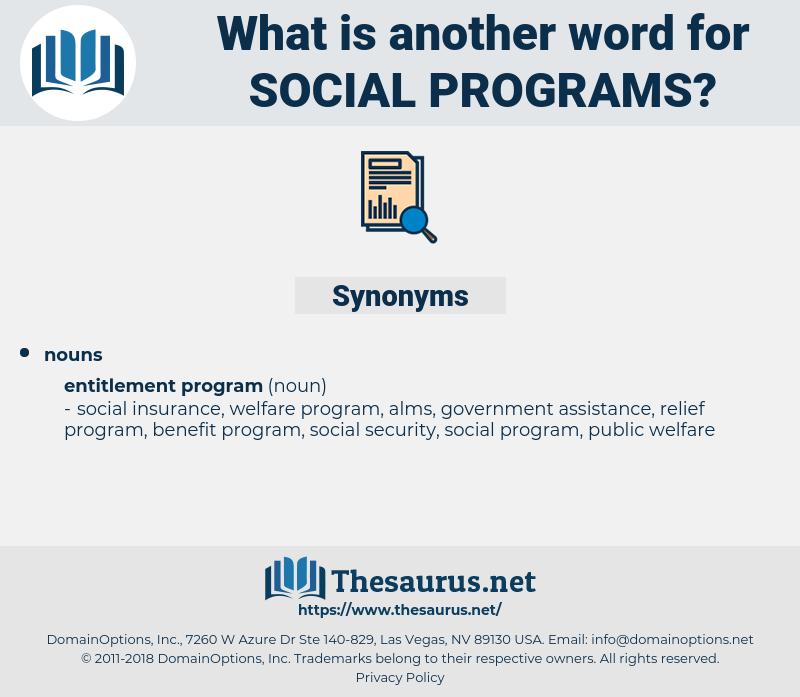 social programs, synonym social programs, another word for social programs, words like social programs, thesaurus social programs