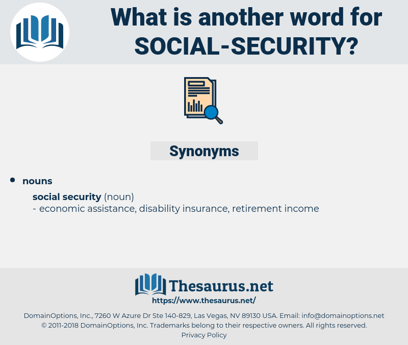 social security, synonym social security, another word for social security, words like social security, thesaurus social security