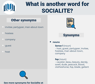 socialite, synonym socialite, another word for socialite, words like socialite, thesaurus socialite