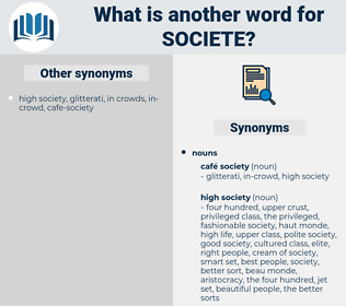 societe, synonym societe, another word for societe, words like societe, thesaurus societe