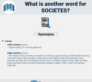 societes, synonym societes, another word for societes, words like societes, thesaurus societes