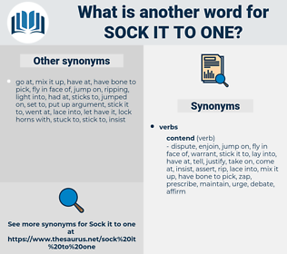 sock it to one, synonym sock it to one, another word for sock it to one, words like sock it to one, thesaurus sock it to one