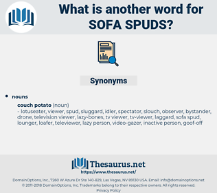 sofa spuds, synonym sofa spuds, another word for sofa spuds, words like sofa spuds, thesaurus sofa spuds