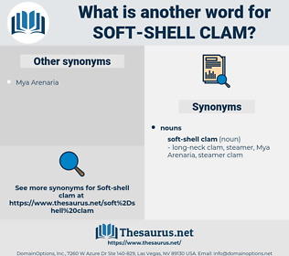 soft-shell clam, synonym soft-shell clam, another word for soft-shell clam, words like soft-shell clam, thesaurus soft-shell clam