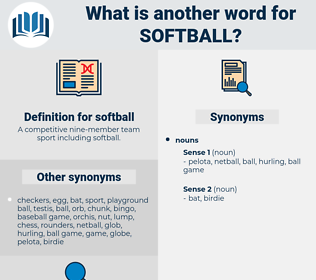 softball, synonym softball, another word for softball, words like softball, thesaurus softball